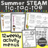 Weekly Summer Tic-Tac-Toe Menus with ELA, Math, and STEAM activities