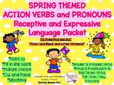 Spring Themed Action Verbs and Pronouns Language Packet No Prep! Print and Go!