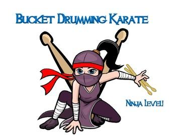 Bucket Drumming Karate - Ninja Level