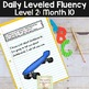Daily Fluency Passages & Interactive Notebook Strips Level 2 Month 10