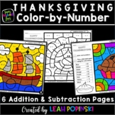 Thanksgiving - Addition and Subtraction Worksheets - Color by Number