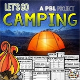 Plan a Camping Trip End of the Year Project Based Learning PBL Activity