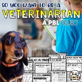 Veterinarian Project Based Learning PBL Activity