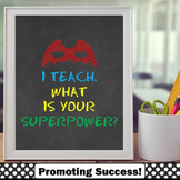 Chalkboard Decor End of the Year Teacher Appreciation Gift, Superpower Quote