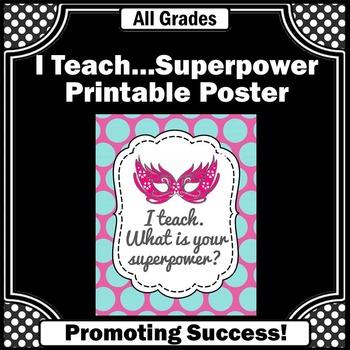 Teacher Gift, I Teach Whats Your Superpower Sign, Teacher Appreciation Gift