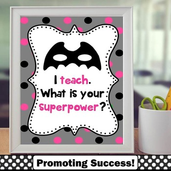 I Teach Whats Your Superpower Sign, End of the Year Thank You Teacher Gifts