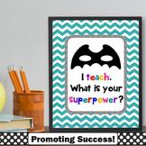 Teal Classroom Decor Superpower Quote Poster Teacher Appreciation Week Gift