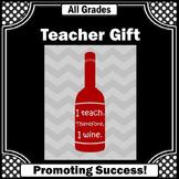 Funny Teacher Appreciation Gift Printable Poster I Teach WINE