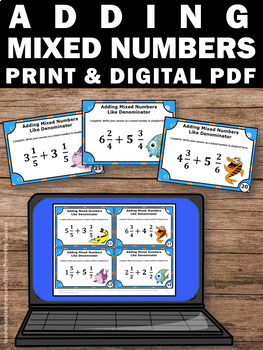 Adding Mixed Numbers Task Cards, Adding Fractions with LIKE Denominators Games