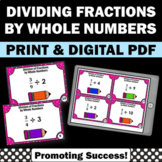 Dividing Fractions by Whole Numbers, 5th Grade Math Review, Fraction Task Cards