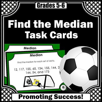 Median Task Cards 5th 6th Grade Math Soccer Theme SCOOT Games