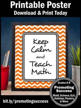 Keep Calm and Teach Math Poster End of Year Teacher Appreciation Gift