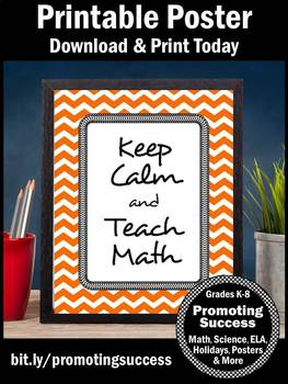 Keep Calm and Teach Math Poster, Orange Classroom Decor 8x10 16x20