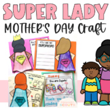 Mother's Day Craft (Superhero Craft)