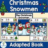 Snowmen at Christmas Adapted Book Companion (PreK-2/SPED/ELL)