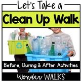 Earth Day Clean Up Walk (Preschool and Kindergarten Science)