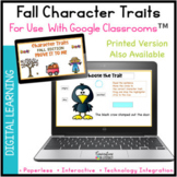 Digital FALL Character Traits Passages & Activities for Go