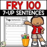 7-up Sentence Writing Using 1st 100 Fry Sight Words