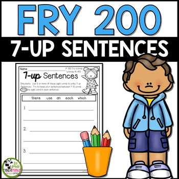 7-up Sentence Writing Using 200 Fry Sight Words