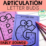 Articulation Letter Buds- EARLY Sounds