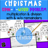 Christmas Multiplication and Division with Remainders - Spin-A-Word-Problem