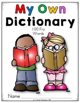 Dictionary for 100 Fry Sight Words Reading and Writing Resource