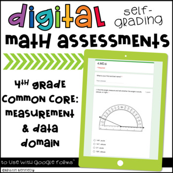 Digital, Self-grading Math Assessments for 4th Grade CCSS {MD Domain}