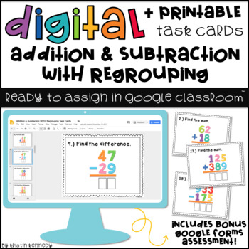 Google Classroom™ Activities: Addition & Subtraction WITH Regrouping