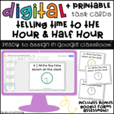 Digital Task Cards for Google Classroom™: Telling Time to the Hour & Half Hour