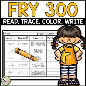 Fry Sight Words Read, Trace, Color Write It! Literacy Center First 300 Fry Words