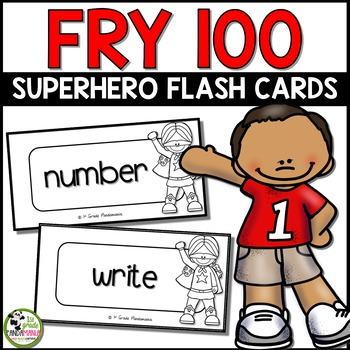 Fry Sight Word Super Hero Flash Cards ~ 1st 100 Words