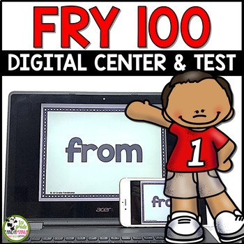 Fry Sight Word Test and Digital Center For 100 Fry Words