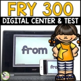 Fry Sight Words Test and Digital Literacy Centers for First 300 Fry Words