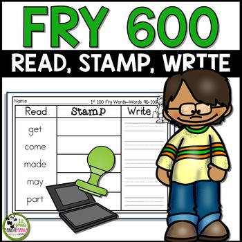 Read, Stamp, Write Fry Words Centers for 600 Fry Sight Words!