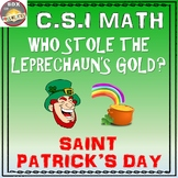 Saint Patrick's Day CSI Math Activity - Who Stole the Leprechaun's Gold?