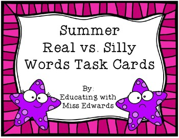 Summer Real vs. Silly Words Task Cards