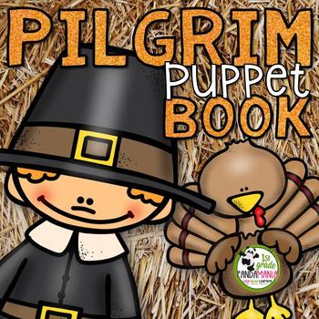 A Pilgrim Thanksgiving Craftivity Puppet Book