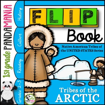 Arctic Native American Tribes FLIP Book