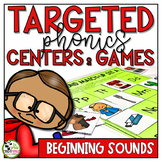Beginning Sounds Centers and Games Phonics Activities