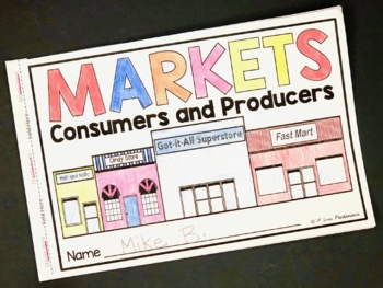 Producers and Consumers in My Community: 1st Grade Economics Unit plus FLIP Book