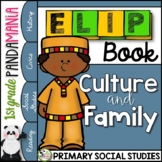 Culture and Family Traditions a Primary Grades Culture FLIP Book