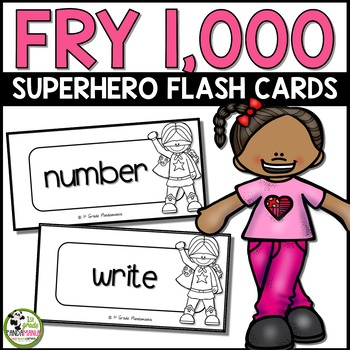 Fry Sight Word Super Hero Flash Cards ~ All 1,000 Words