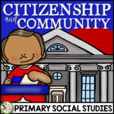Good Citizenship and Community: A 1st Grade Civics Unit plus FLIP Book