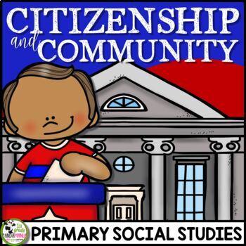 Good Citizenship and Community: A 1st Grade Civics Unit plus FLIP Book