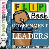 Government and Our Leaders: A 1st Grade Civics FLIP Book