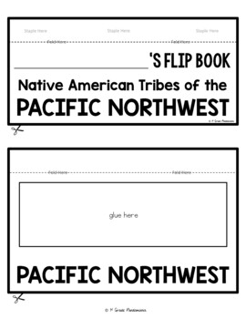 Native Americans Pacific Northwest Tribes FLIP Book