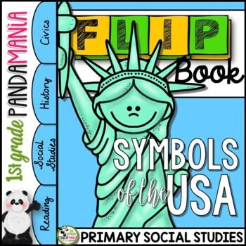 Patriotic Symbols of the USA: 1st Grade Social Studies FLIP Book