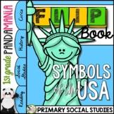 U.S. Symbols - Patriotic American Symbols: 1st Grade Social Studies FLIP Book