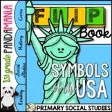 U.S. Symbols - Patriotic American Symbols a Primary Grades Civics FLIP Book
