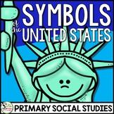 U.S. Symbols - Patriotic American Symbols a Primary Grades Civics Unit